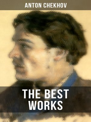 cover image of The Best Works of Anton Chekhov